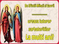 Personalizare felicitari de Sfintii Mihail si Gavril | De Sfintii Mihail si Gavril ... ureaza tuturor sarbatoritilor La multi ani!