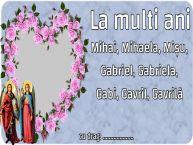 Personalizare felicitari de Sfintii Mihail si Gavril | La multi ani Mihai, Mihaela, Mișu, Gabriel, Gabriela, Gabi, Gavril, Gavrilă ... -