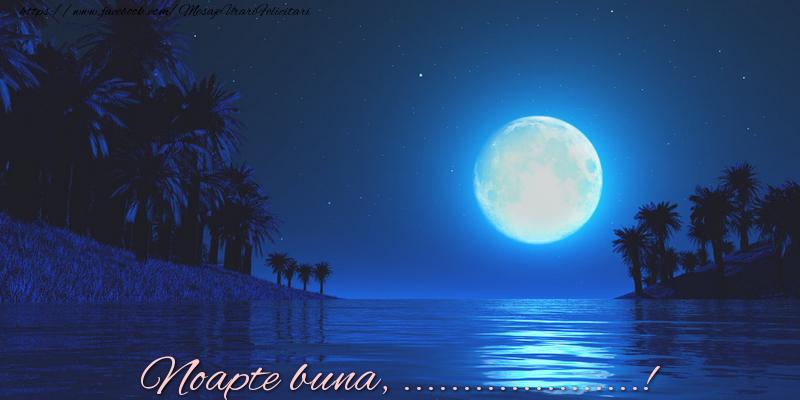 Personalizare felicitari de noapte buna | Noapte buna, ...!