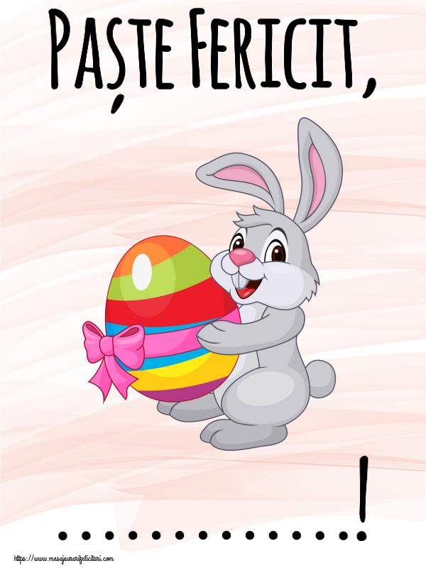 Personalizare felicitari de Pasti | Paște Fericit, ...!