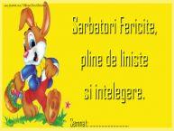 Personalizare felicitari de Pasti | Sarbatori Fericite, pline de liniste si intelegere. ...