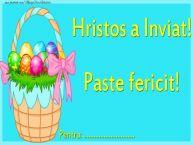 Personalizare felicitari de Pasti | Hristos a Inviat! Paste fericit! Pentru: ...