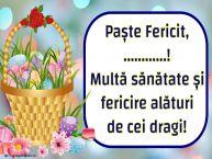 Personalizare felicitari de Pasti | Paște Fericit, ...! Multă sănătate și fericire alături de cei dragi!