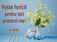 Personalizare felicitari de Pasti | Paste Fericit pentru toti prietenii mei cu drag: ...