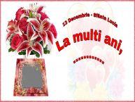 Personalizare felicitari de Sfânta Lucia   13 Decembrie - Sfânta Lucia La multi ani, ...! -