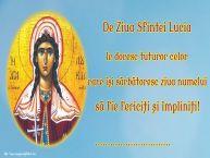 Personalizare felicitari de Sfânta Lucia | De Ziua Sfintei Lucia le doresc tuturor celor care își sărbătoresc ziua numelui să fie fericiți și împliniți! ...!