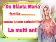 Personalizare felicitari de Sfanta Maria Mare | De Sfânta Maria familia ... ureaza tuturor sarbatoritilor La multi ani!