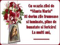 """Personalizare felicitari de Sfanta Maria Mica   Cu ocazia zilei de """"Sfanta Maria"""" iti dorim zile frumoase si luminate, pline de bunatate si fericire! La multi ani, ..."""
