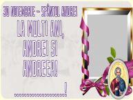 Personalizare felicitari de Sfantul Andrei | 30 Noiembrie - Sfântul Andrei La multi ani, Andrei si Andreea! ...! -