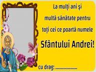 Personalizare felicitari de Sfantul Andrei | La mulți ani și multă sănătate pentru toți cei ce poartă numele Sfântului Andrei! ...!