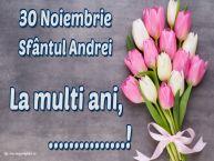 Personalizare felicitari de Sfantul Andrei | 30 Noiembrie Sfântul Andrei La multi ani, ...!