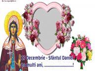 Personalizare felicitari de Sfântul Daniel | 17 Decembrie - Sfântul Daniel La multi ani, ...! -
