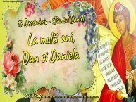 Personalizare felicitari de Sfântul Daniel | 17 Decembrie - Sfântul Daniel La multi ani, Dan si Daniela ...!