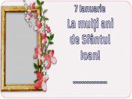 Personalizare felicitari de Sfântul Ioan | 7 Ianuarie La mulți ani de Sfântul Ioan! ... -
