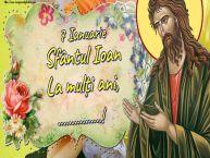 Personalizare felicitari de Sfântul Ioan   7 Ianuarie Sfântul Ioan La mulți ani, ...!