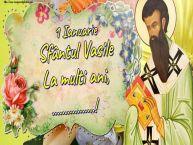 Personalizare felicitari de Sfântul Vasile | 1 Ianuarie Sfântul Vasile La multi ani, ...!