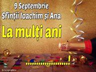 Personalizare felicitari de Sfintii Ioachim si Ana | 9 Septembrie Sfinții Ioachim și Ana La mulți ani ...!