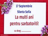 Personalizare felicitari de Sfânta Sofia | 17 Septembrie Sfanta Sofia La multi ani pentru sarbatoriti! ...!
