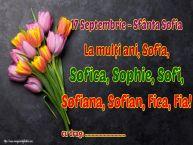 Personalizare felicitari de Sfânta Sofia | 17 Septembrie - Sfânta Sofia La mulți ani, Sofia, Sofica, Sophie, Sofi, Sofiana, Sofian, Fica, Fia! ...!