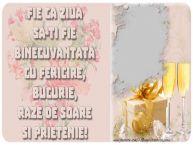 Personalizare felicitari de zi de nastere | Fie ca ziua sa-ti fie binecuvantata cu fericire, bucurie, raze de soare si prietenie!