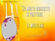Personalizare felicitari de zi de nastere | Cu multă dragoste și prețuire, La mulți ani, ...!