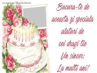 Personalizare felicitari de zi de nastere | Bucura-te de aceasta zi speciala, alaturi de cei dragi tie. Un sincer: La multi ani! ...!