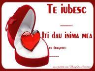 Personalizare felicitari de Valentines Day | Te iubesc  ..., Iti dau inima mea. Cu dragoste ...