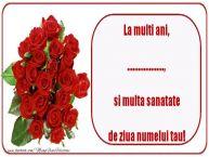 Personalizare felicitari de Ziua Numelui | La multi ani, si multa sanatate de ziua numelui tau! ...