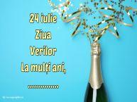 Personalizare felicitari de Ziua Verilor | 24 iulie Ziua Verilor La mulți ani, ...