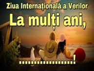 Personalizare felicitari de Ziua Verilor | Ziua Internaţională a Verilor La mulți ani, ...!